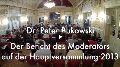 Peter Bukowski: Bericht auf der Hauptversammlung in Heidelberg 2013