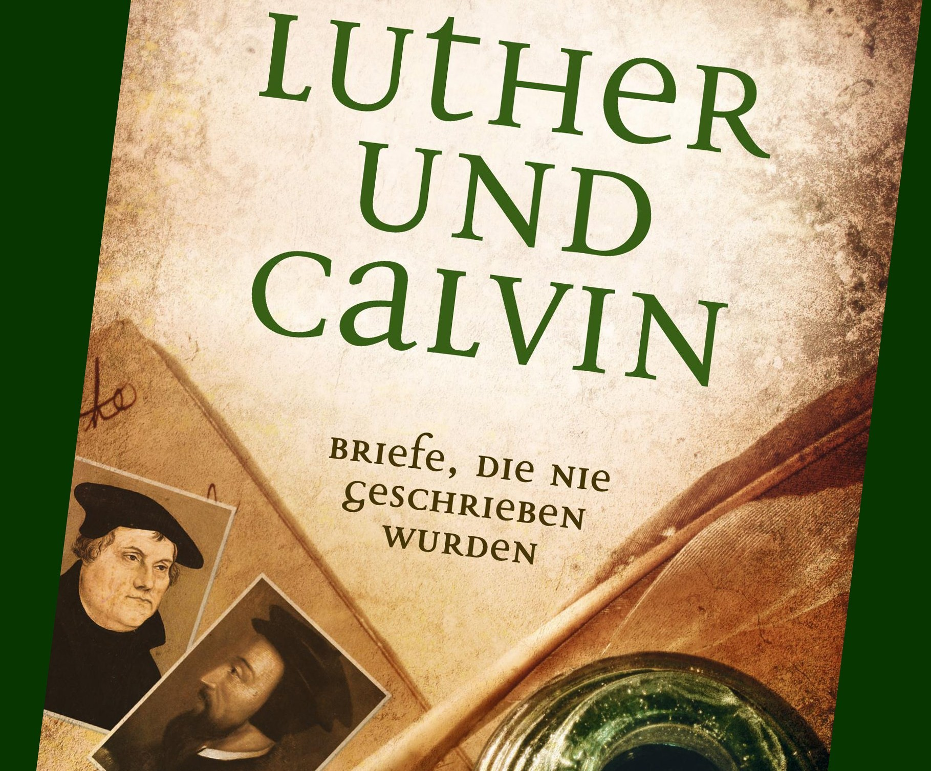 Briefe Von Luther : Reformiert info luther und calvin briefe die nie